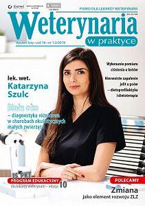 Weterynaria w Praktyce wydanie nr 1-2/2019
